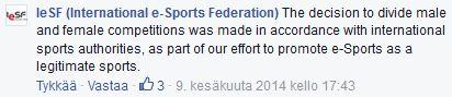 Kuva 2. IeSF:n perusteluja miesten ja naisten turnausten erottamiseen järjestön Facebook-sivulla 9.6.2014.