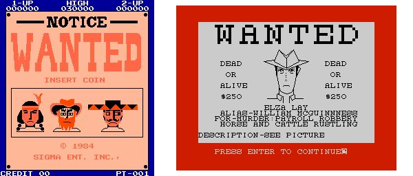 "Figure 6: ""Wanted"" posters provide opportunities for closer characterization and mood setting. A poster is used in the attract mode of Wanted (1984), whereas in Wild Bunch (1984) the poster has been integrated as part of the gameplay."